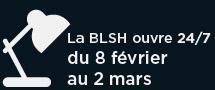 Ouverture de la BLSH 24/7