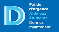 Fonds d'urgence | Aide aux étudiants | Donnez maintenant