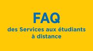 FAQ des Services aux étudiants à distance